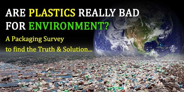 Plastics and Environment Survey Results by PackagingConnections.com