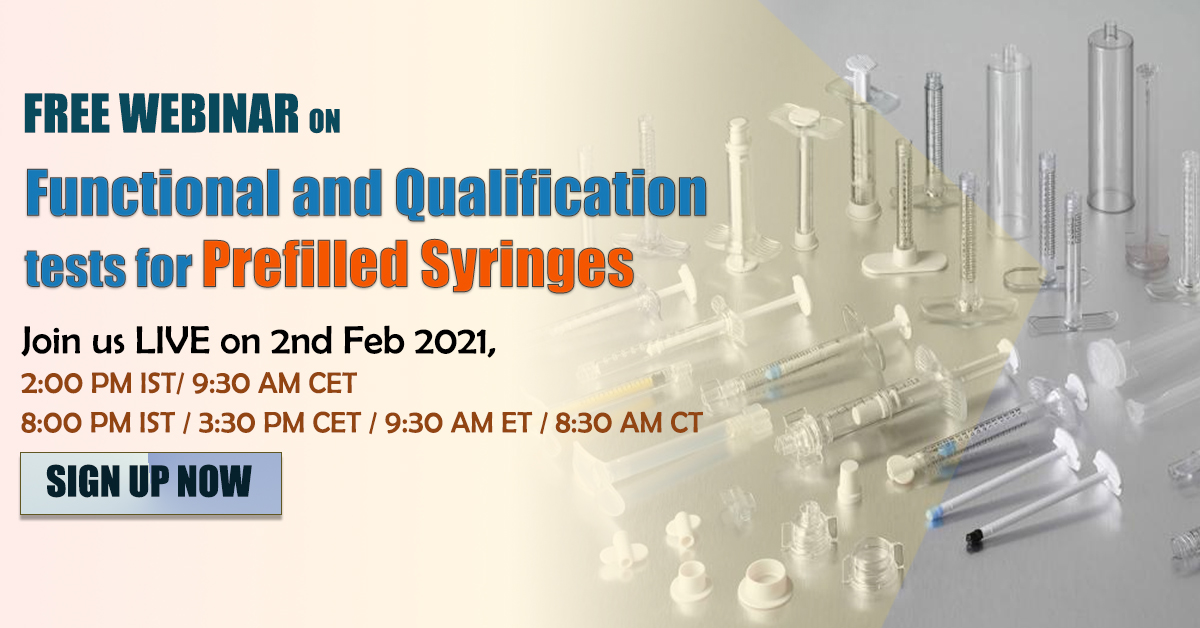 Webinar on Functional and Qualification tests for Prefilled Syringes